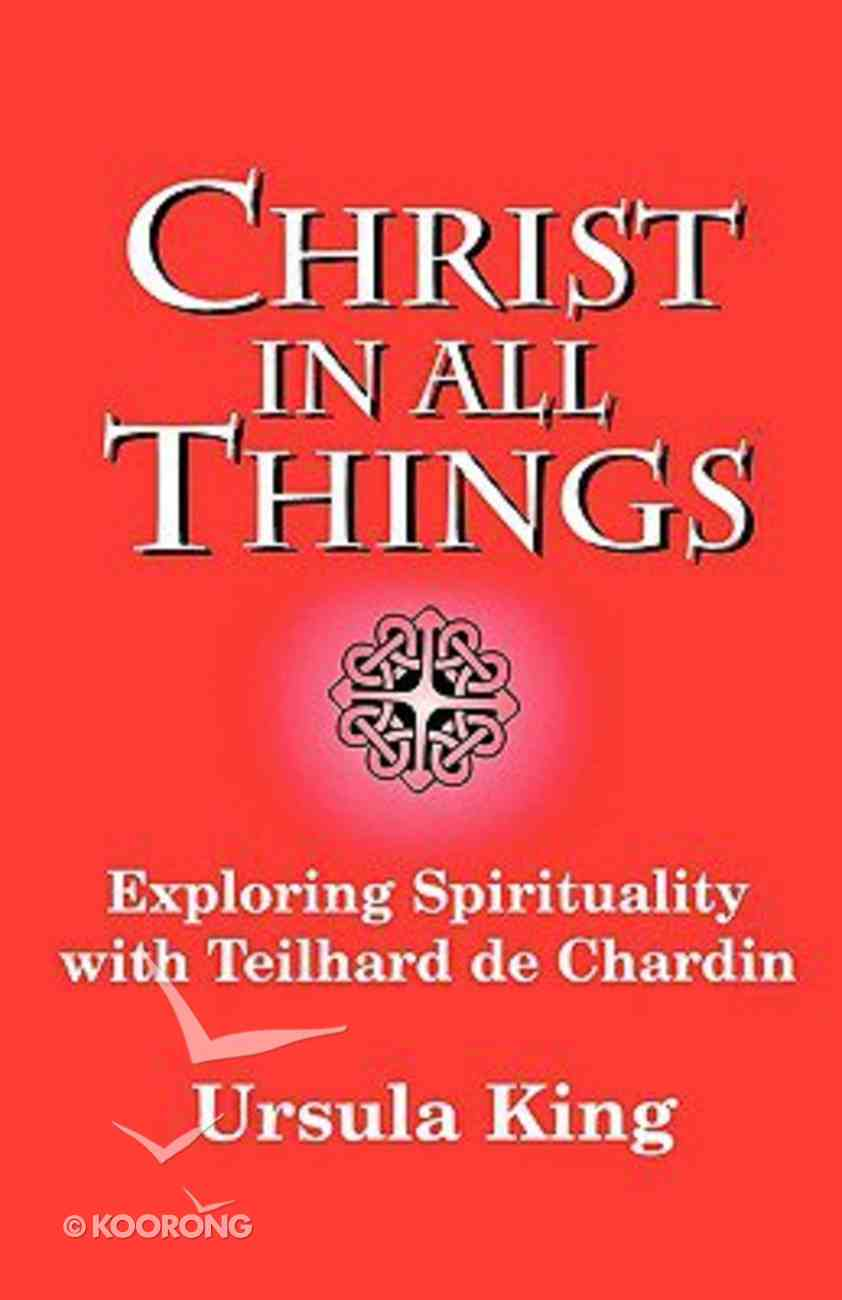 Christ in All Things Paperback