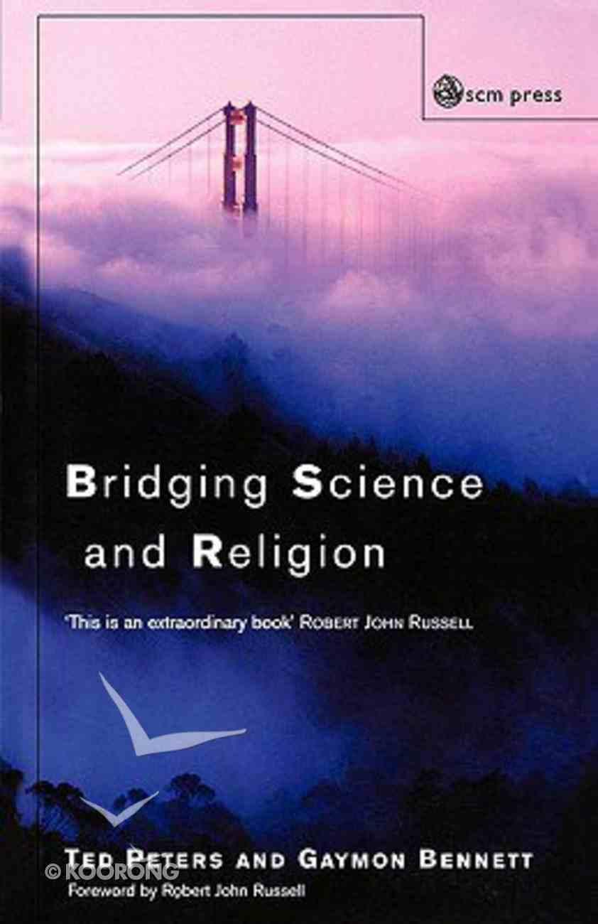 Bridging Science and Religion Hardback
