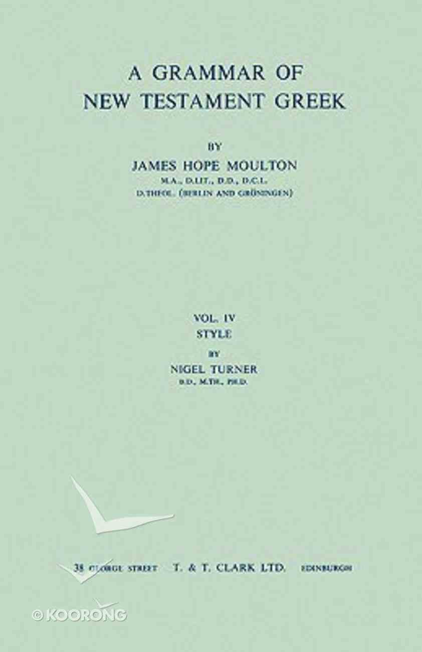 Grammar of NT Greek 3 (Turner Syntax) Hardback
