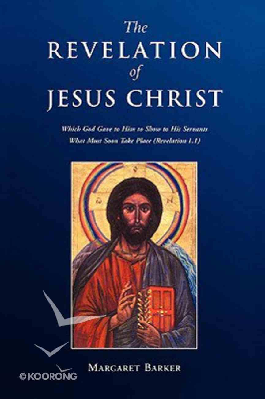 The Revelation of Jesus Christ Paperback