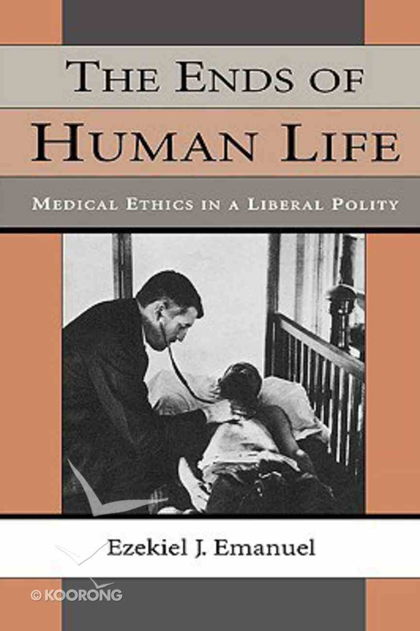 Ends of Human Life Paperback