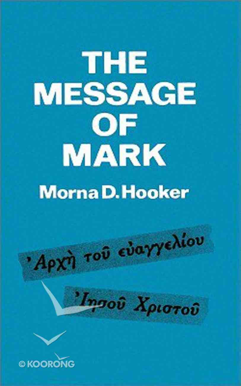 The Message of Mark Paperback
