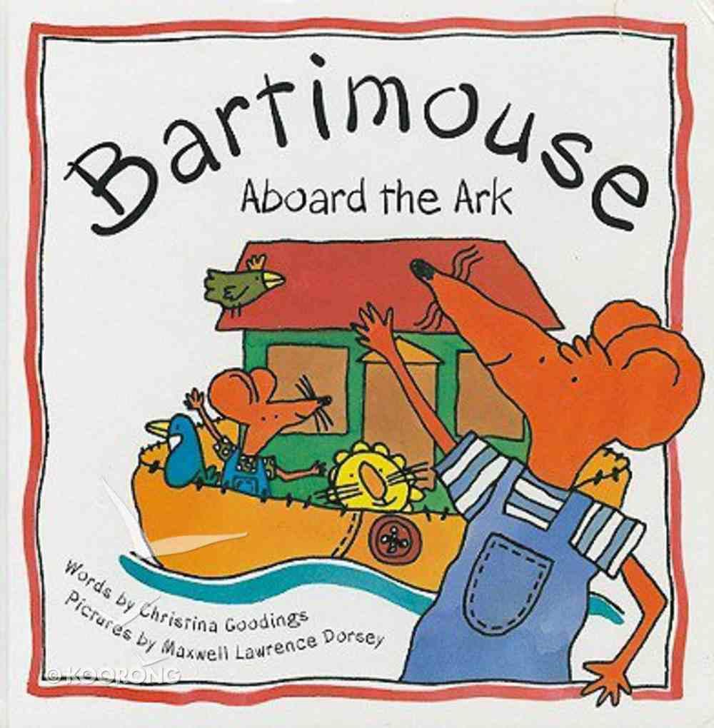 Bartimouse Aboard the Ark Hardback