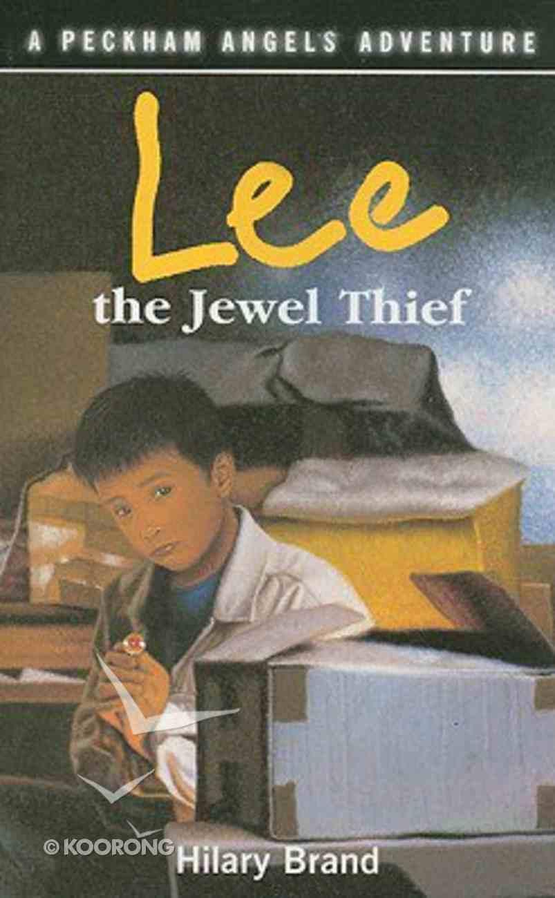 Lee the Jewel Thief (Peckham Angels Adventure Series) Paperback