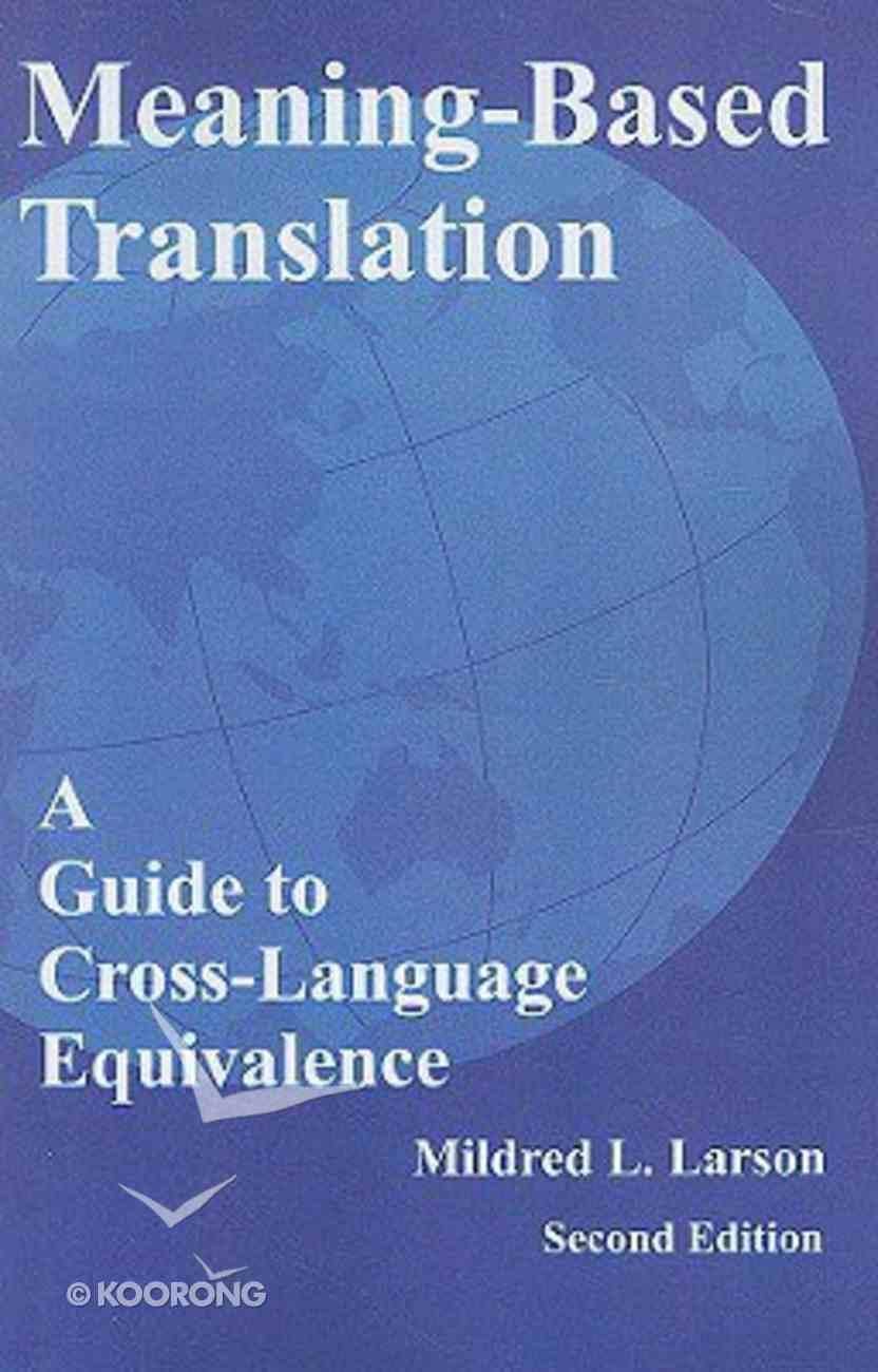 Meaning-Based Translation (2nd Edition) Paperback
