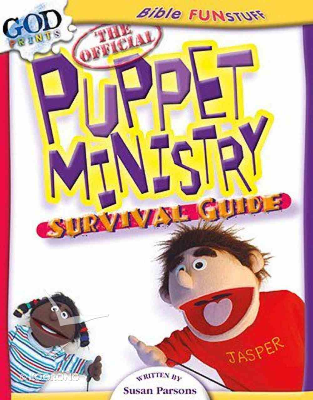 The Official Puppet Ministry Survival Guide (Godprints Bible Fun Stuff Series) Paperback