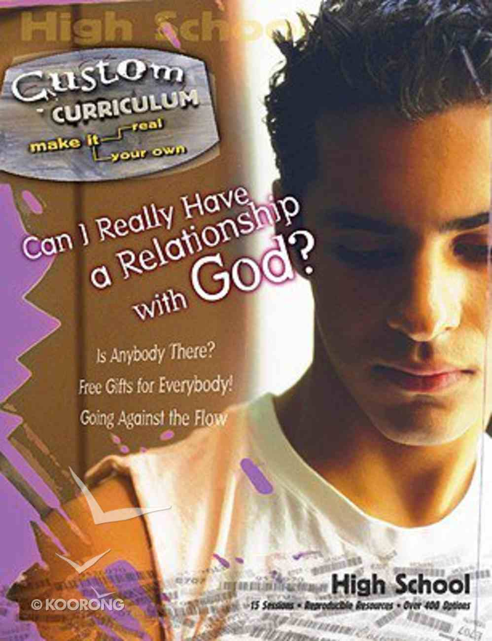 Reaching For a Relationship With God? (Custom Curriculum Series) Paperback