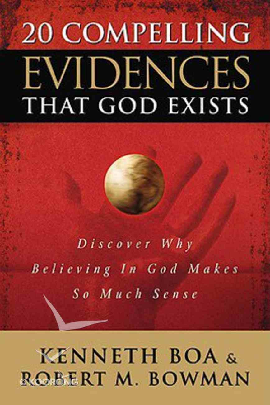 20 Compelling Evidences That God Exists Paperback