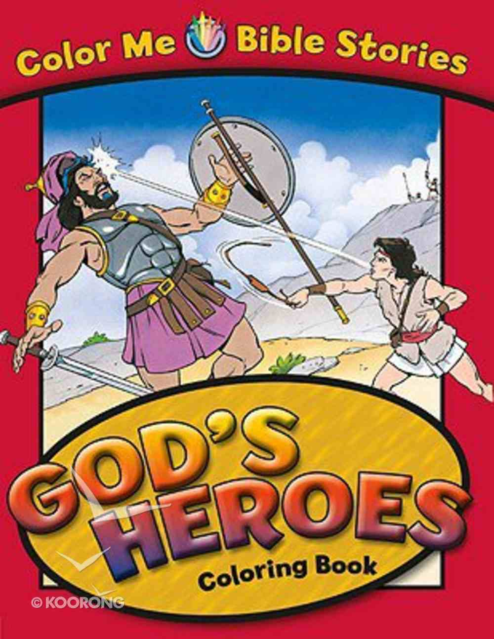 God's Heroes Coloring Book (Color Me Bible Story Series) Paperback