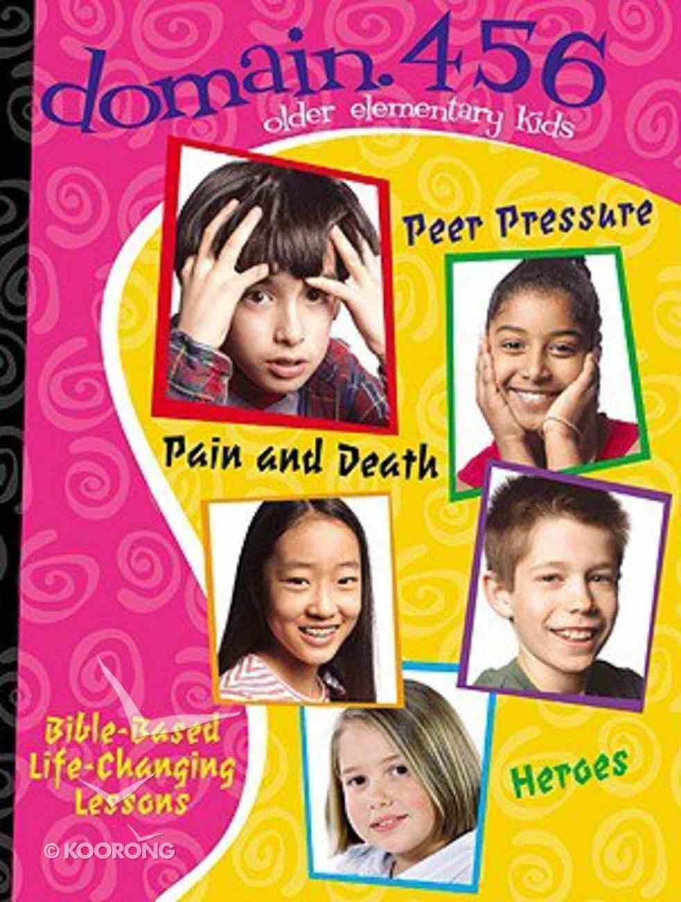 Domain 456: Peer Pressure, Pain and Death, Heroes Paperback