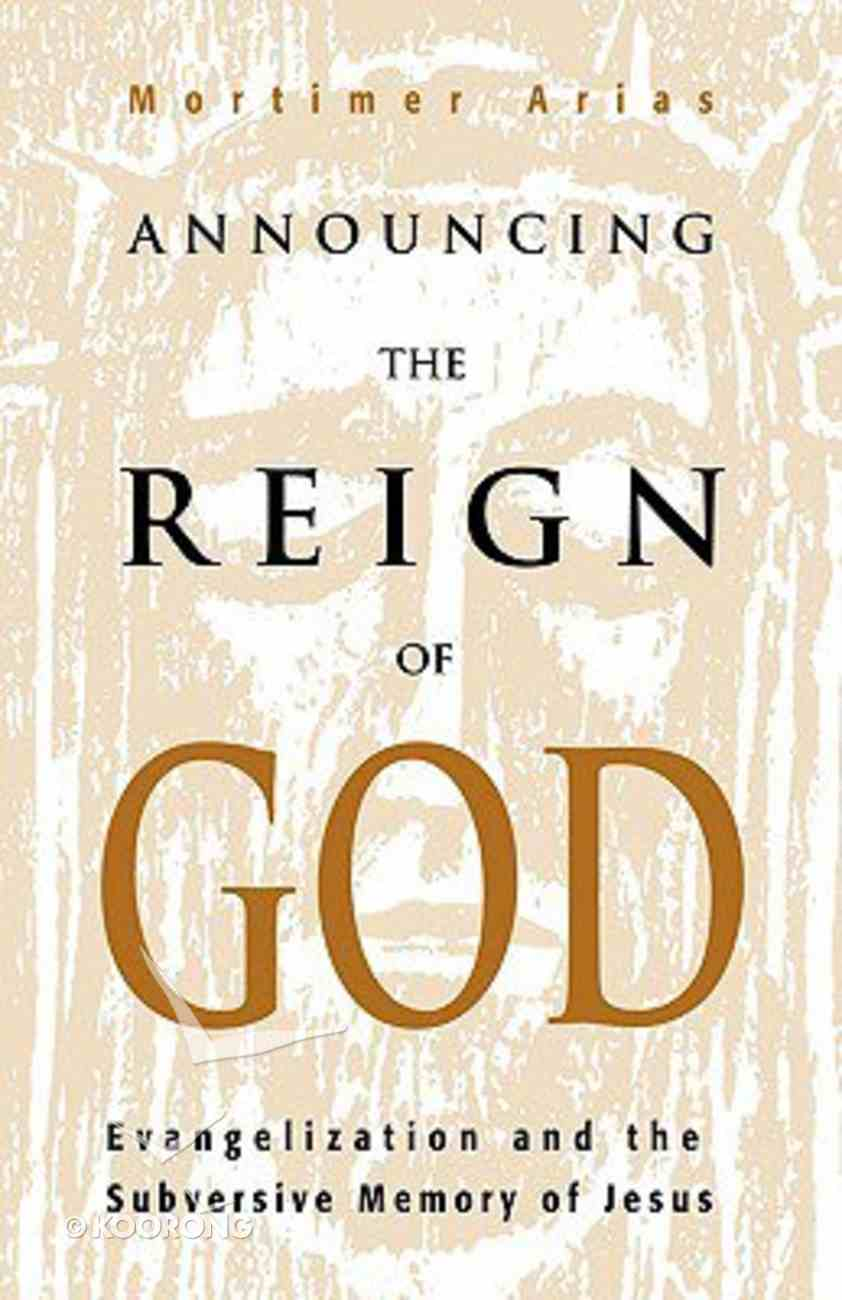 Announcing the Reign of God Paperback