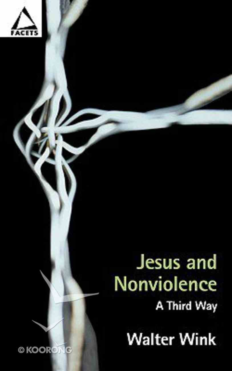 Jesus and Nonviolence (Facets Series) Paperback