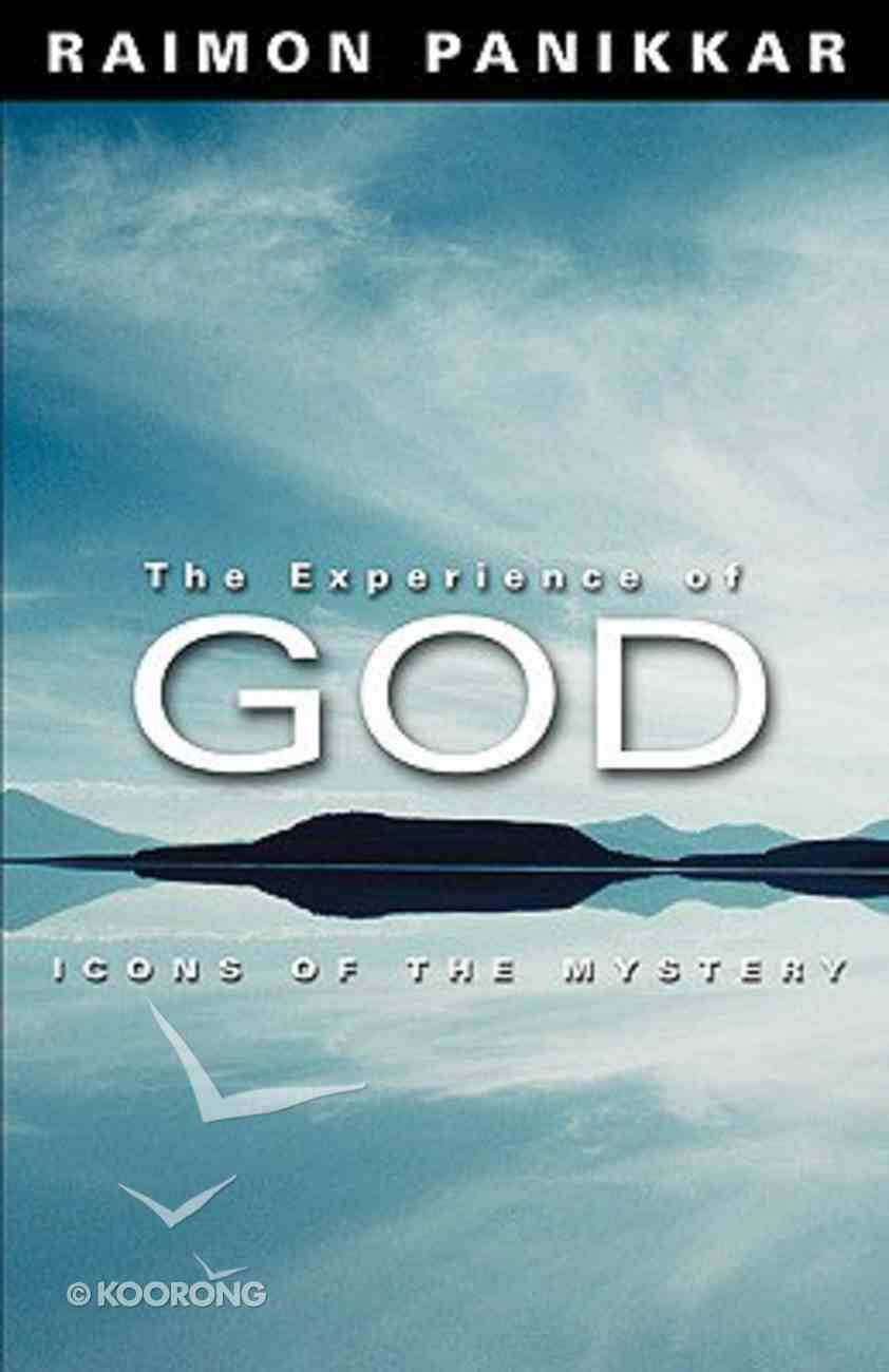 The Experience of God Hardback