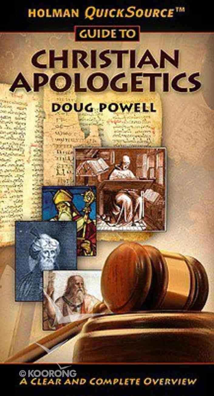 Christian Apologetics (Holman Quicksource Guides Series) Paperback