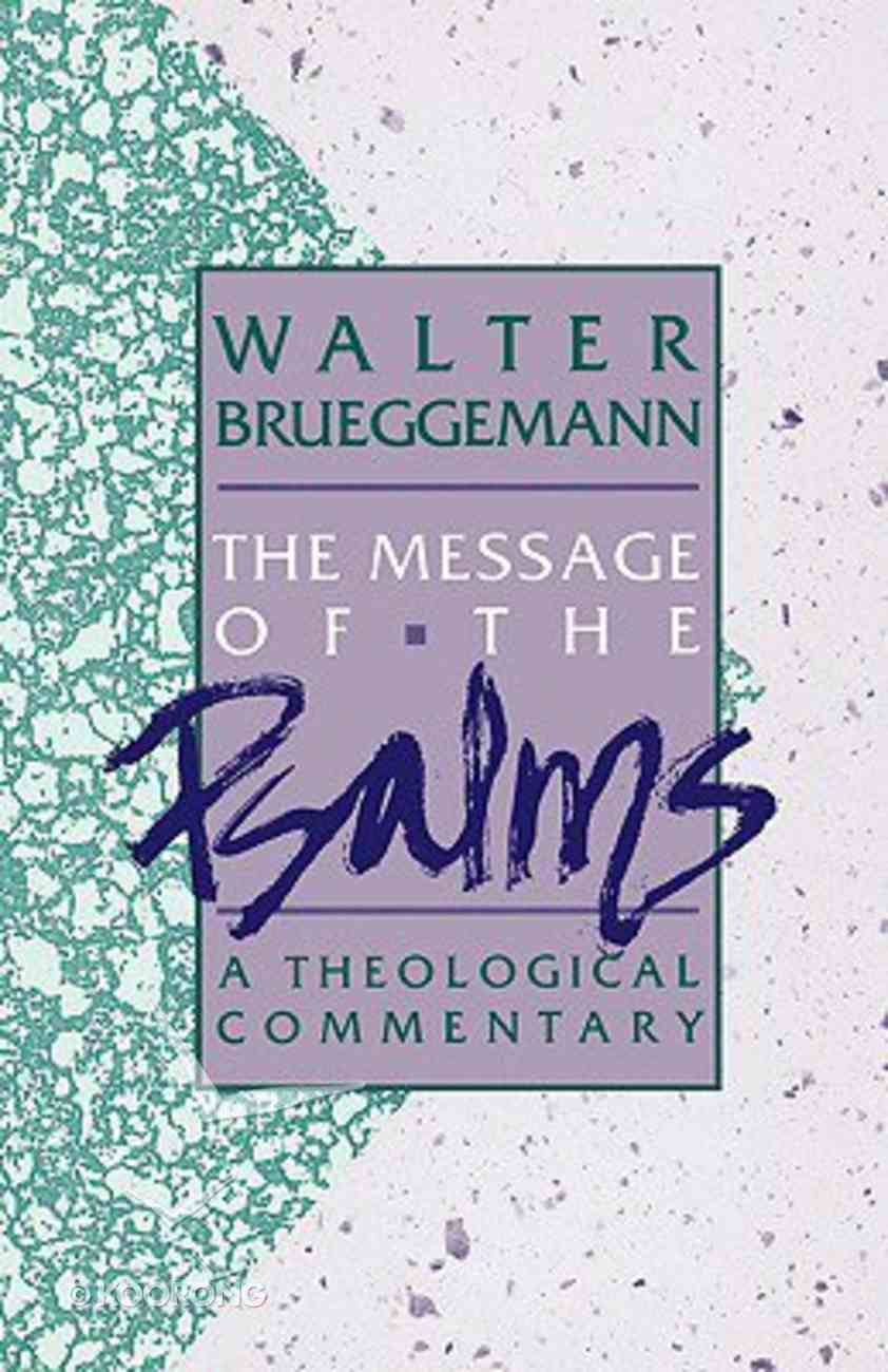 The Message of the Psalms Paperback