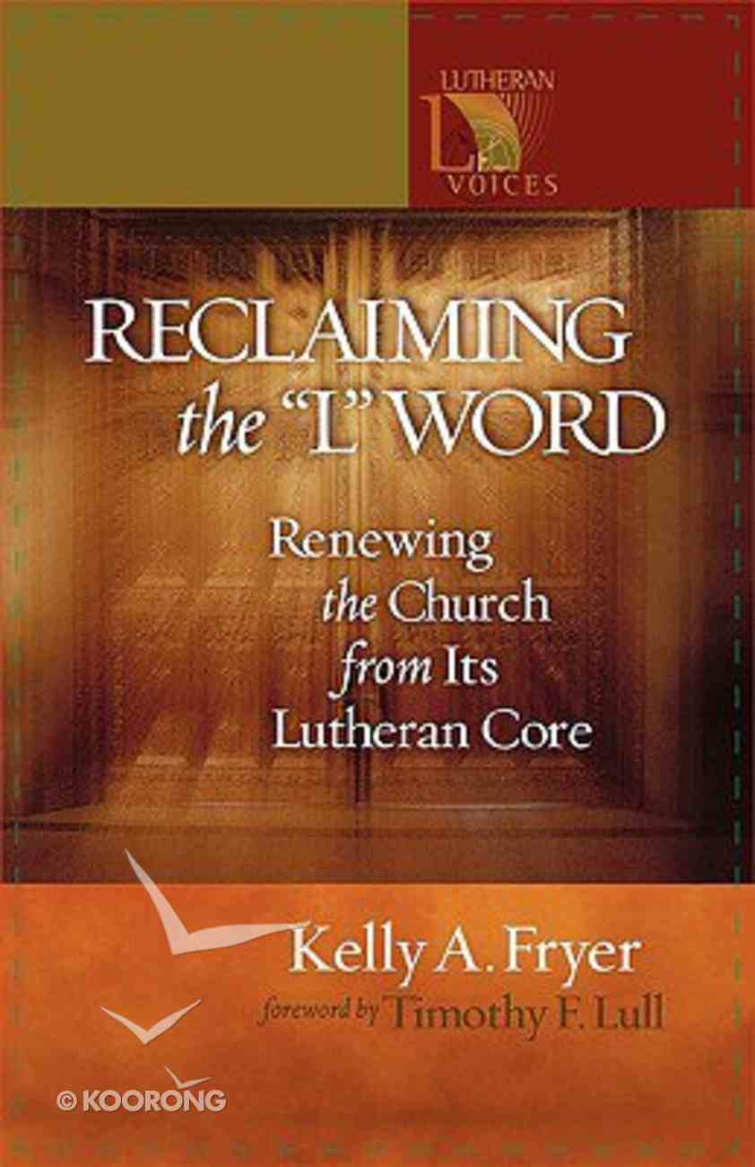 """Reclaiming the """"L"""" Word Paperback"""