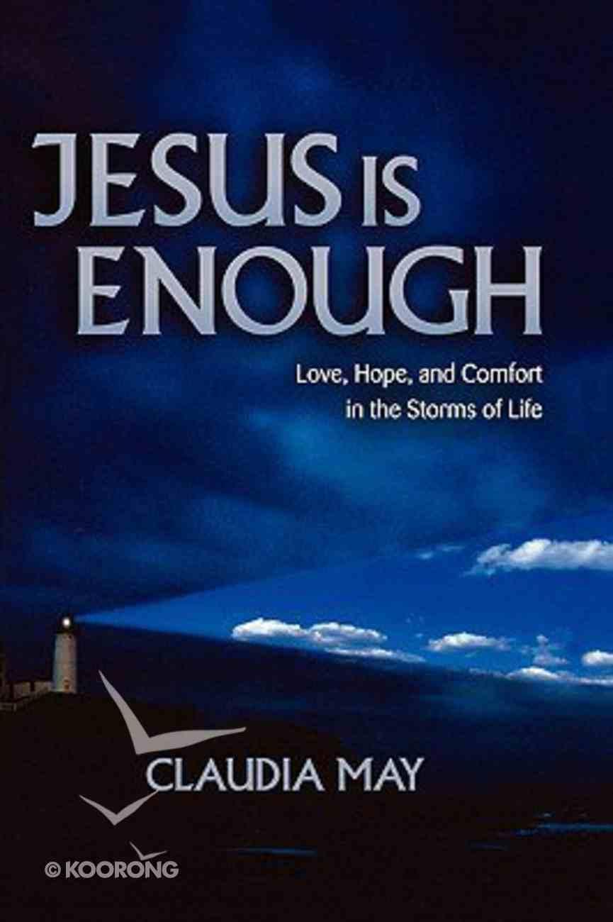 Jesus is Enough Paperback