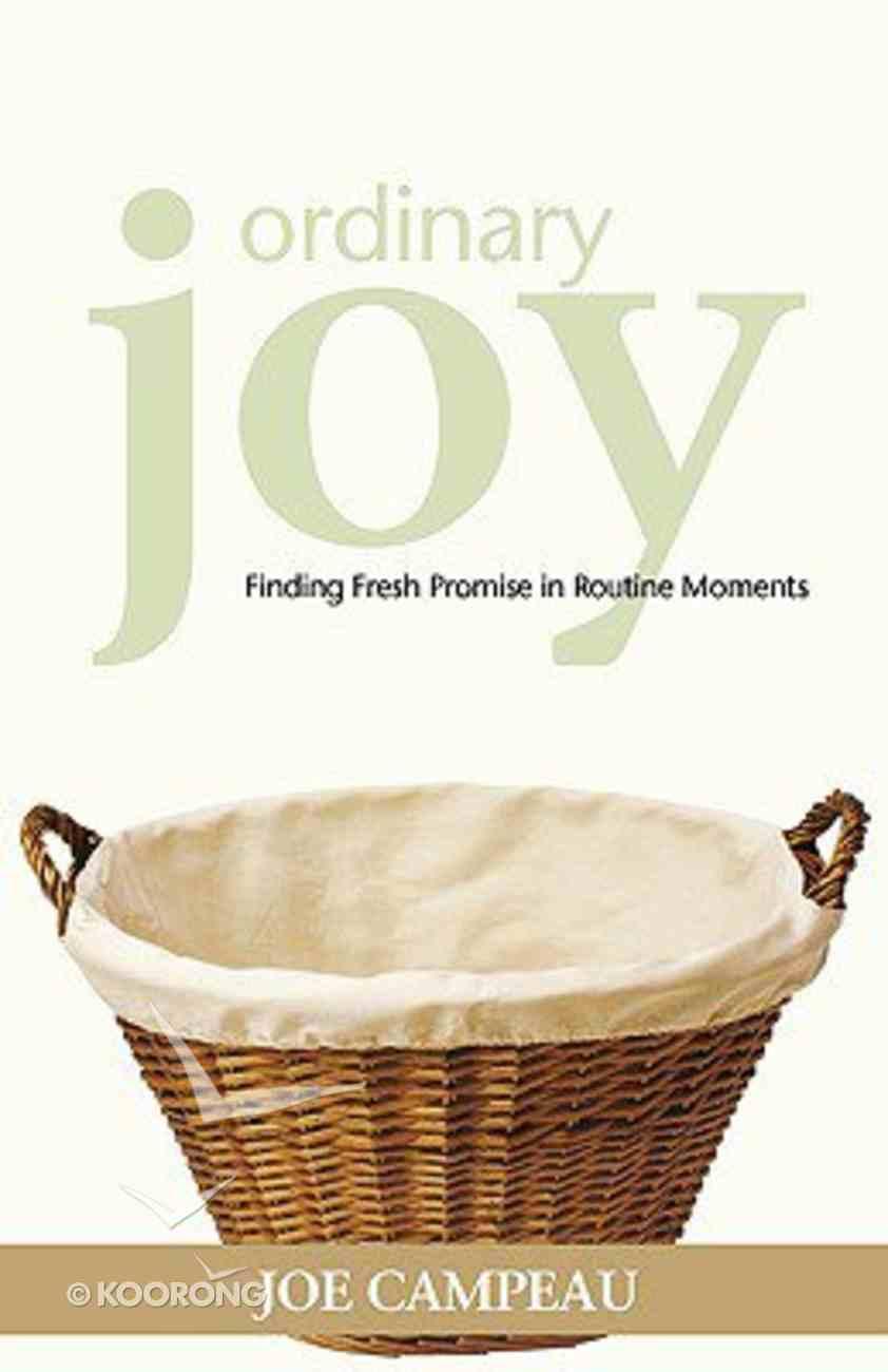 Ordinary Joy Paperback