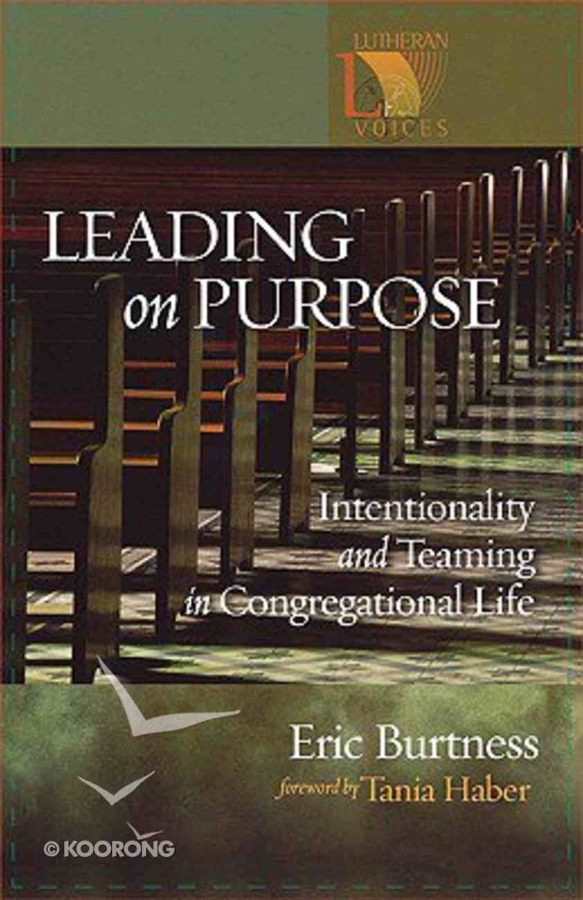 Leading on Purpose Paperback