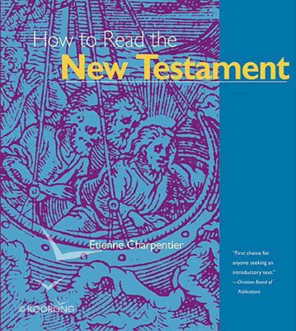 How to Read the New Testament Paperback