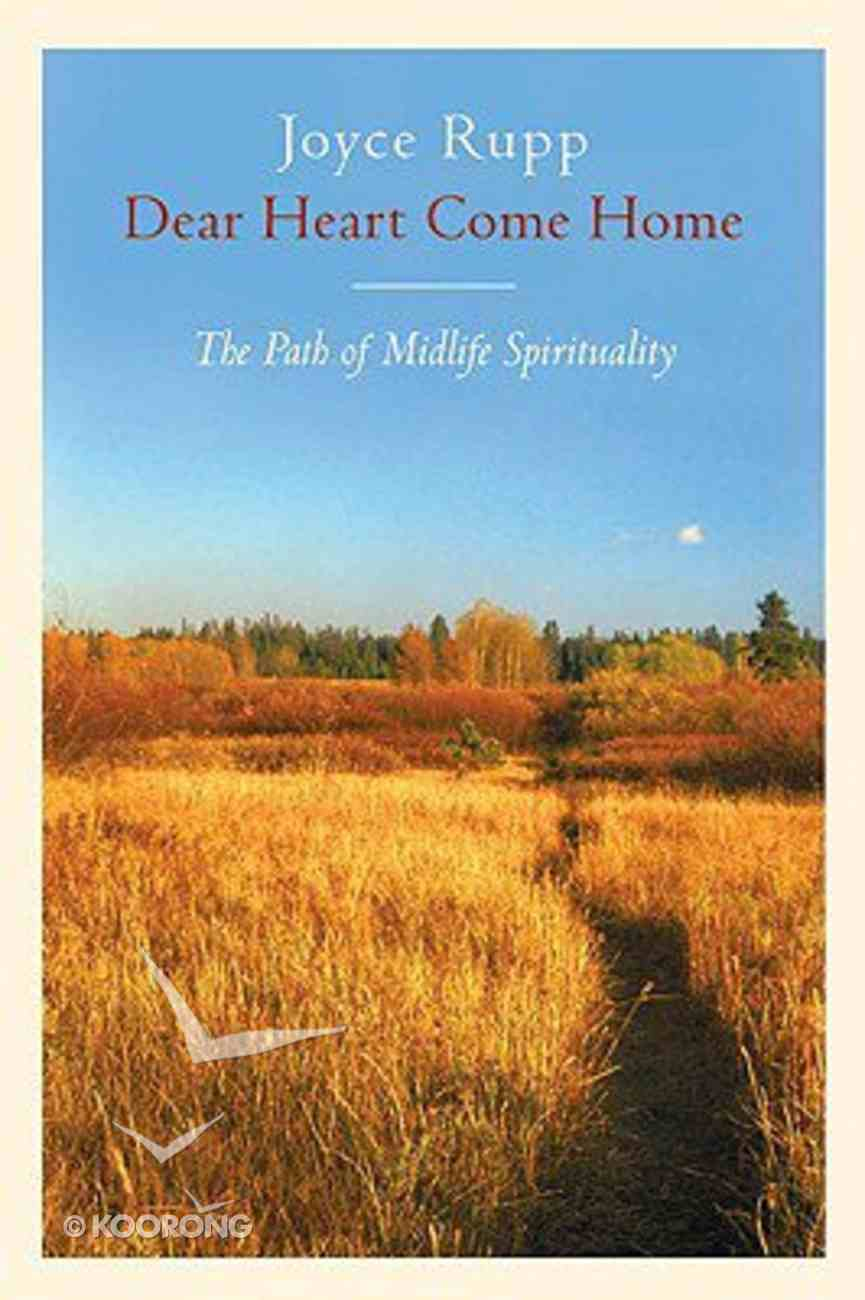 Dear Heart, Come Home Paperback