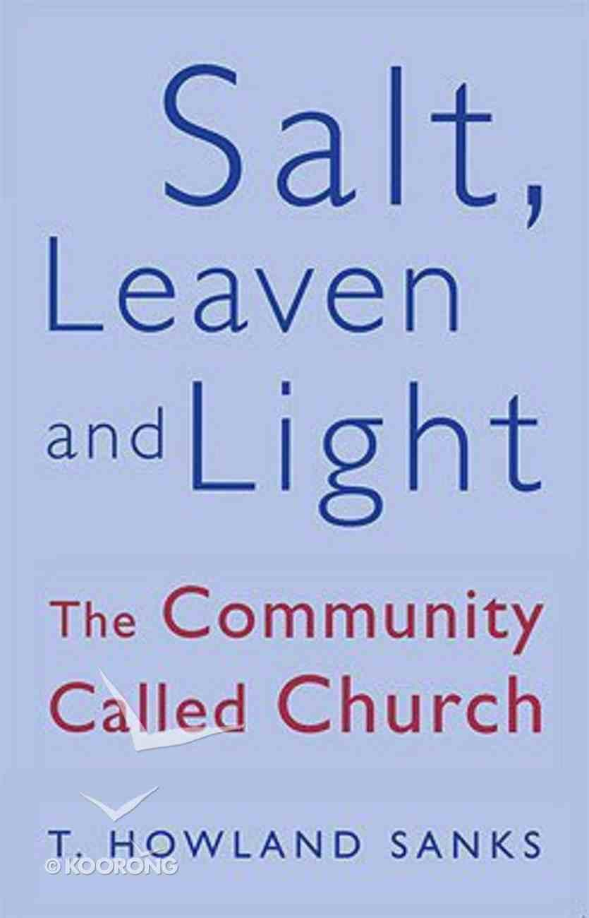Salt Leaven and Light Paperback
