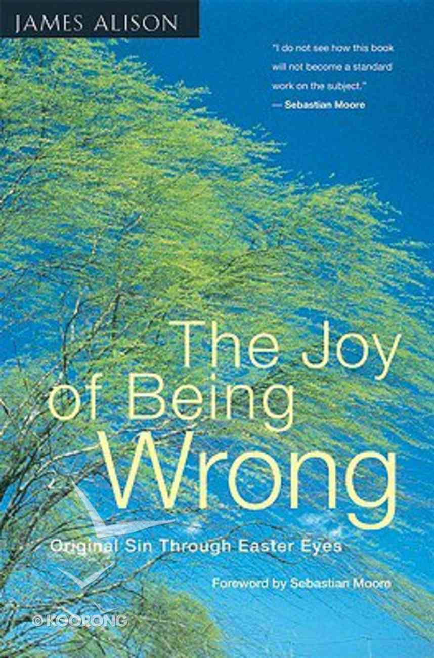 The Joy of Being Wrong Paperback