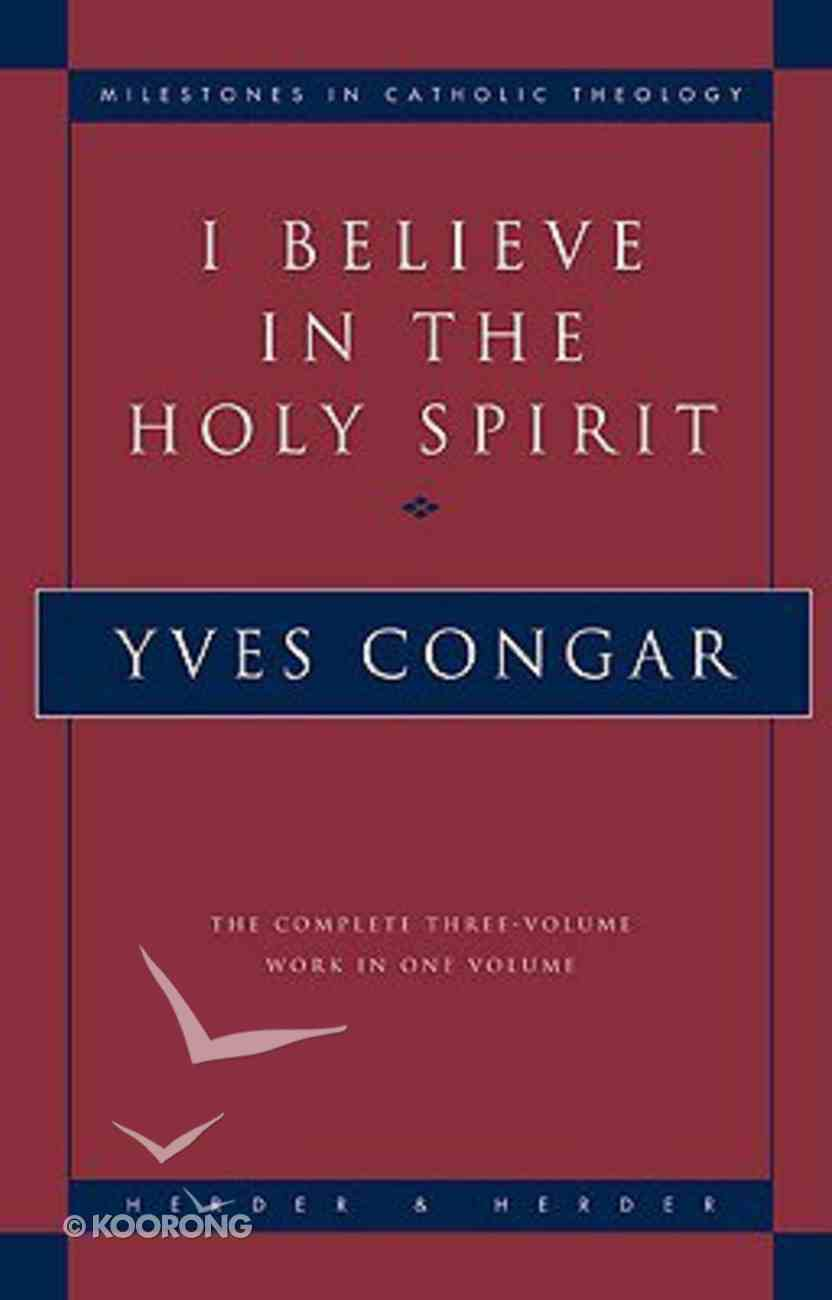 I Believe in the Holy Spirit Paperback