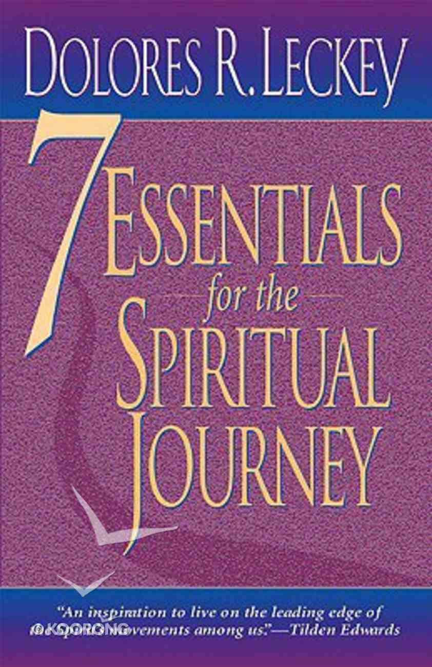 7 Essentials For the Spiritual Journey Paperback