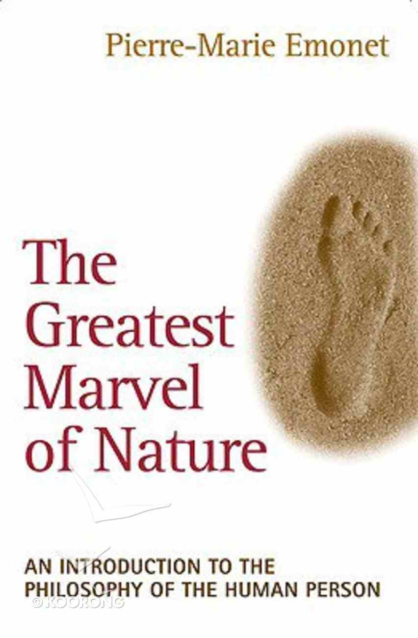 The Greatest Marvel of Nature Paperback