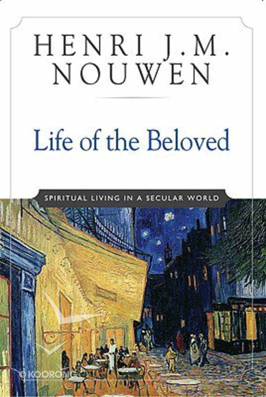 Life of the Beloved (10th Anniversary Edition) Paperback