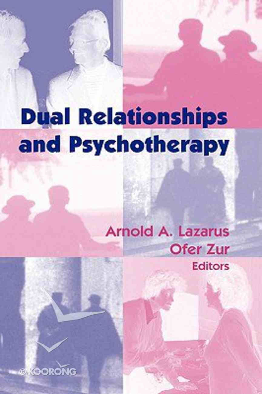 Dual Relationships and Psychotherapy Hardback
