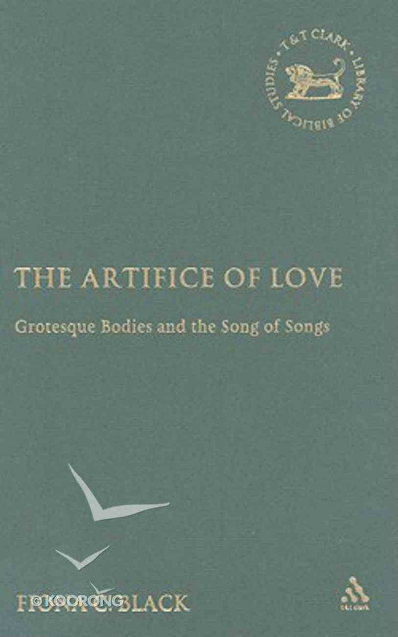 The Artifice of Love (Journal For The Study Of The Old Testament Supplement Series) Hardback