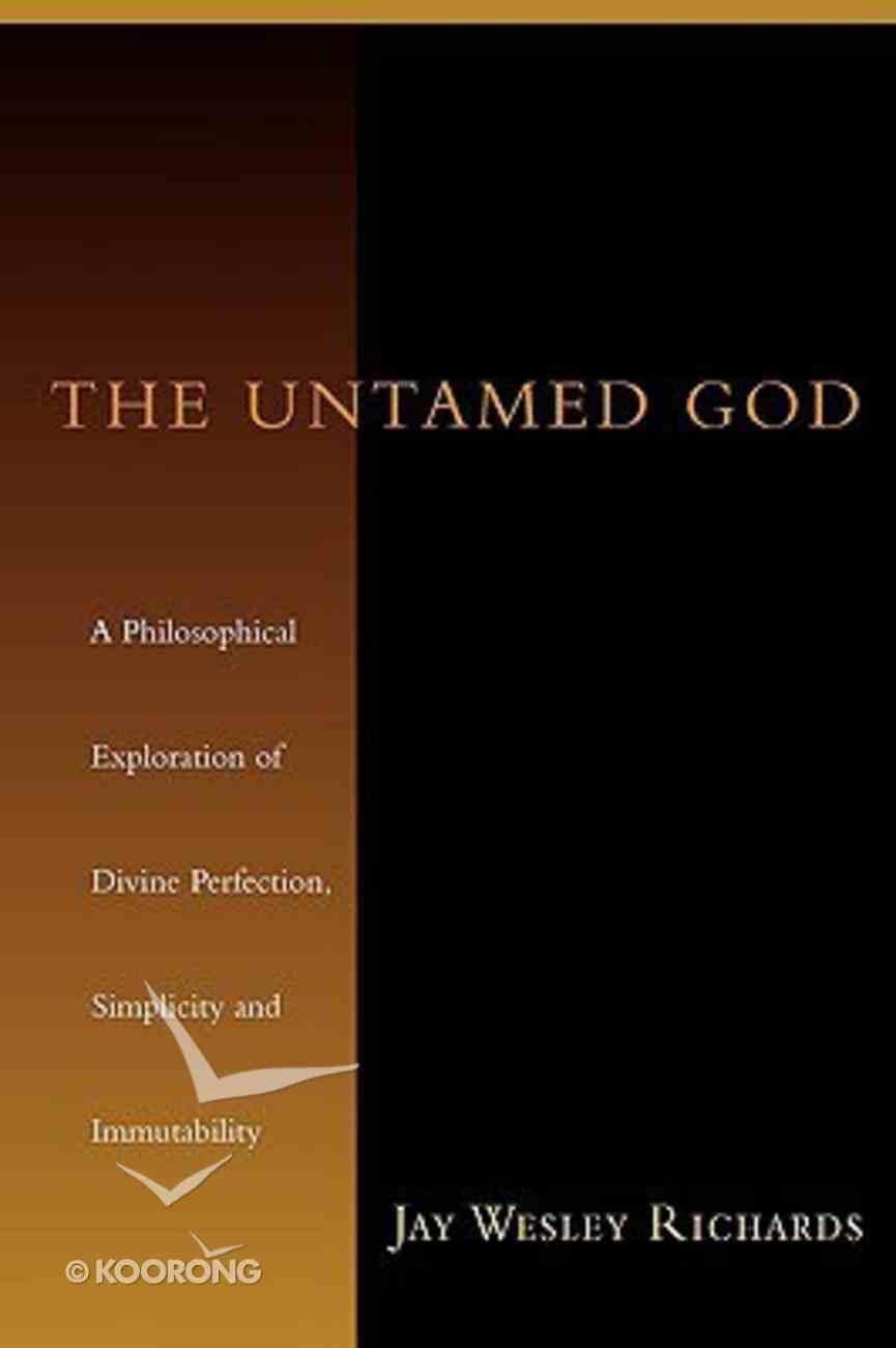 The Untamed God Paperback