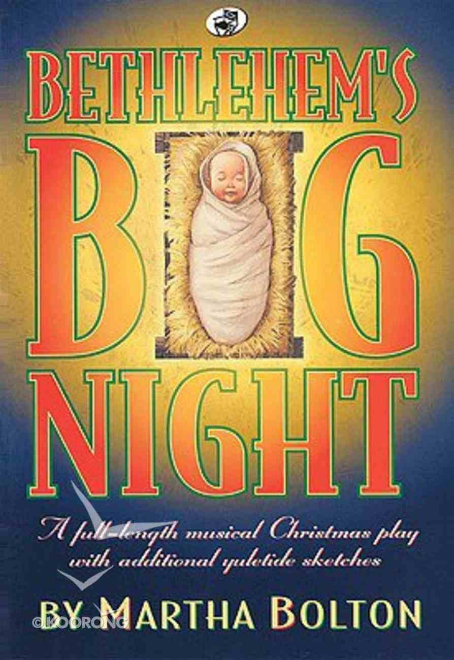 Bethlehem's Big Night Paperback