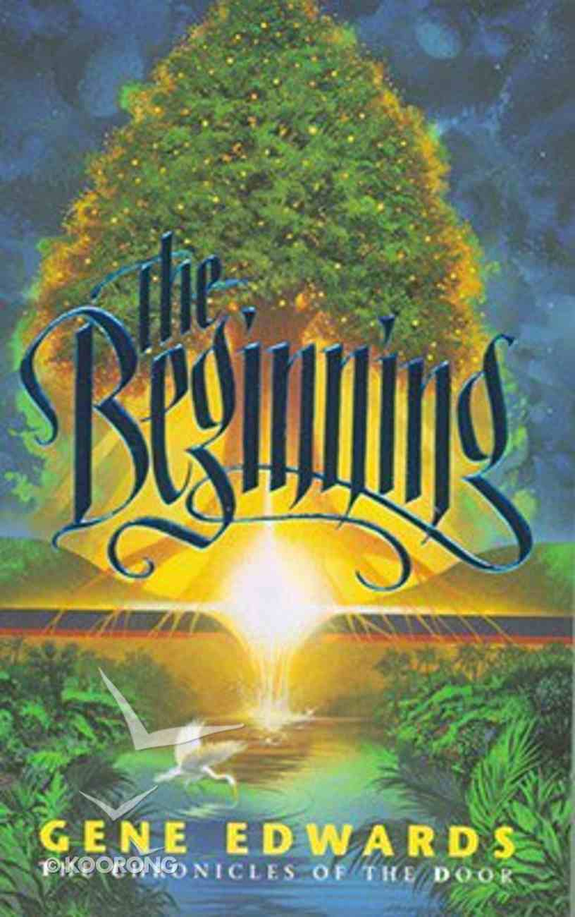 The Beginning (#01 in Chronicles Of The Door Series) Paperback