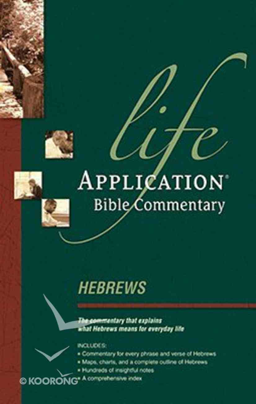 Hebrews (Life Application Bible Commentary Series) Paperback
