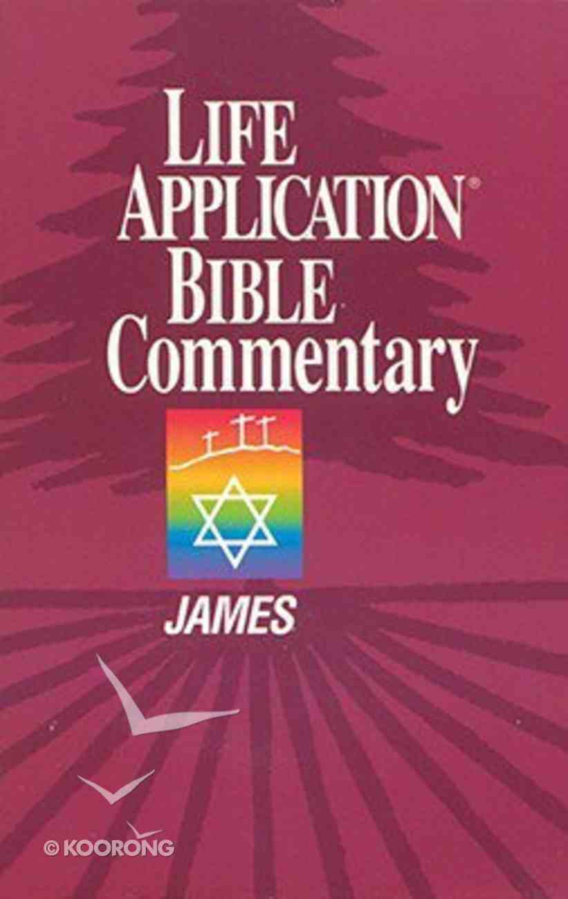James (Life Application Bible Commentary Series) Paperback