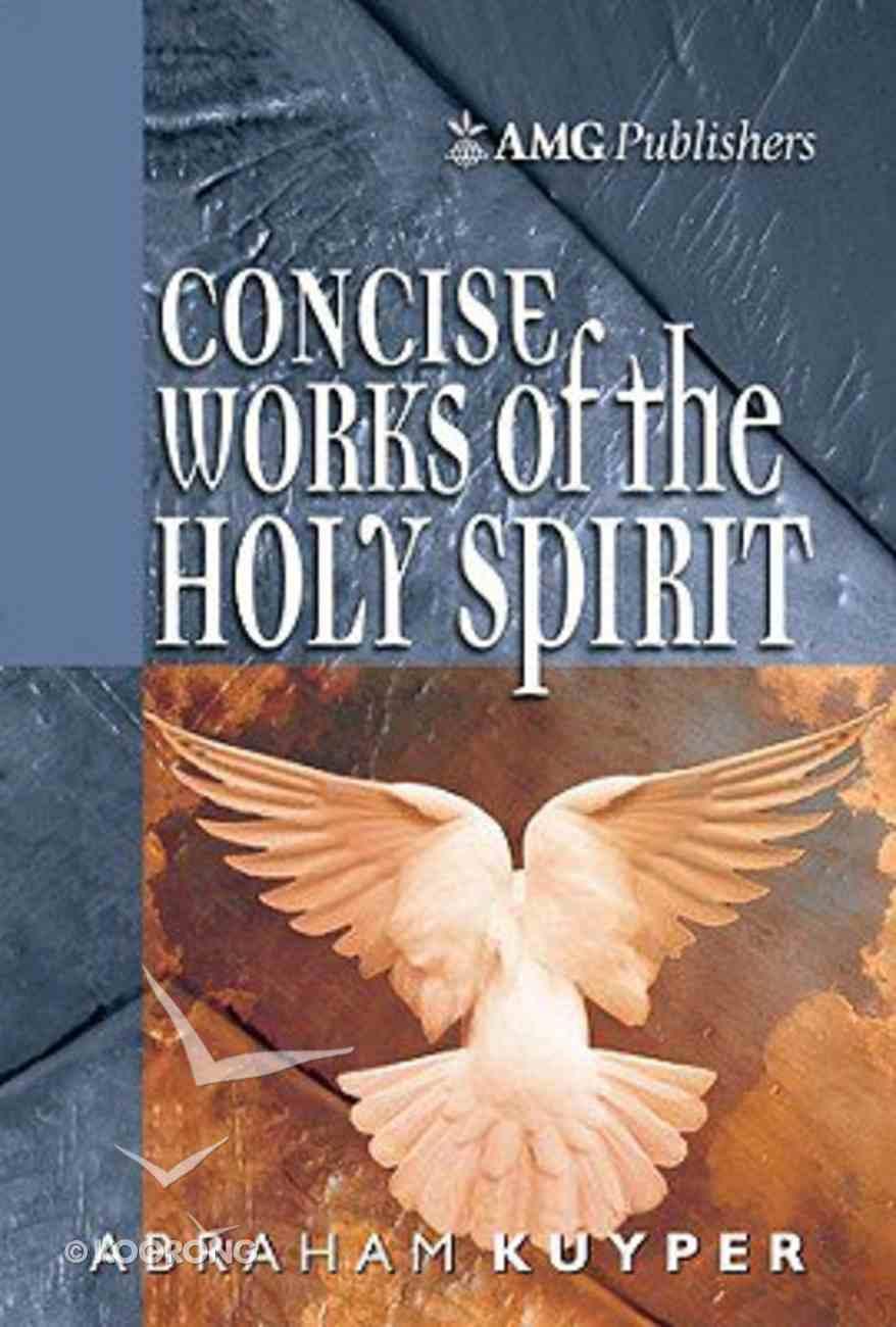 Concise Works of the Holy Spirit Hardback