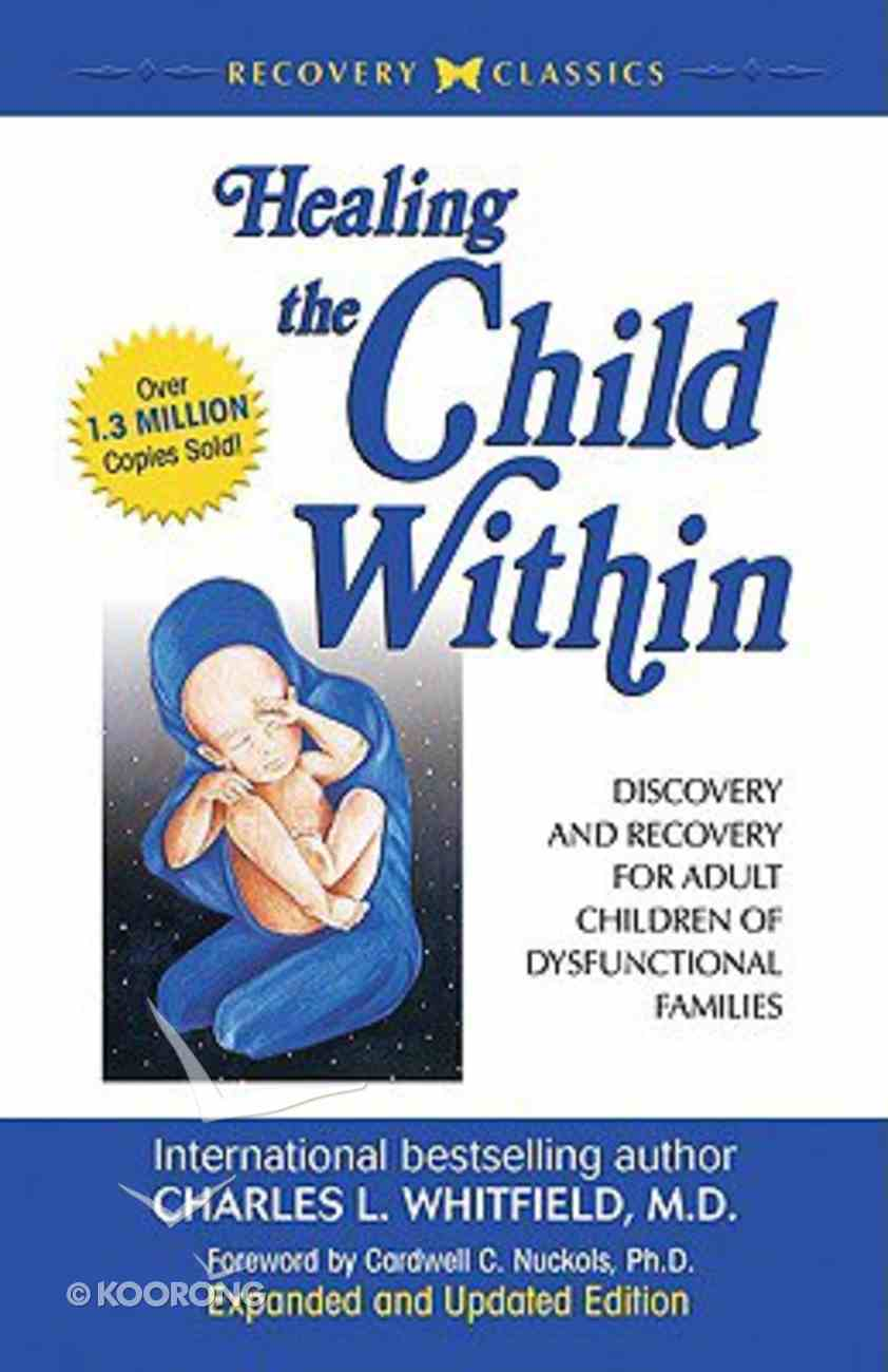 Healing the Child Within Paperback