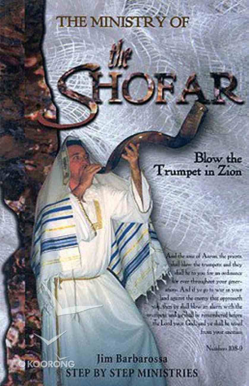The Ministry of the Shofar Paperback