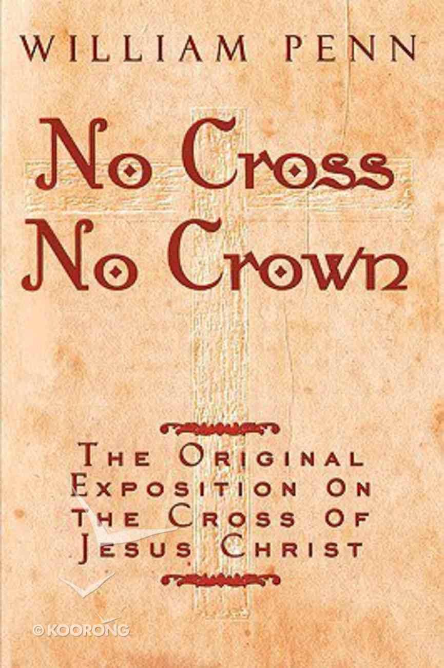 No Cross, No Crown Paperback
