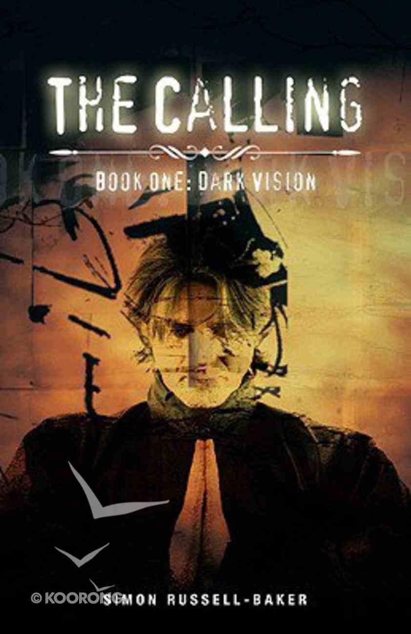 Calling: Dark Vision Paperback