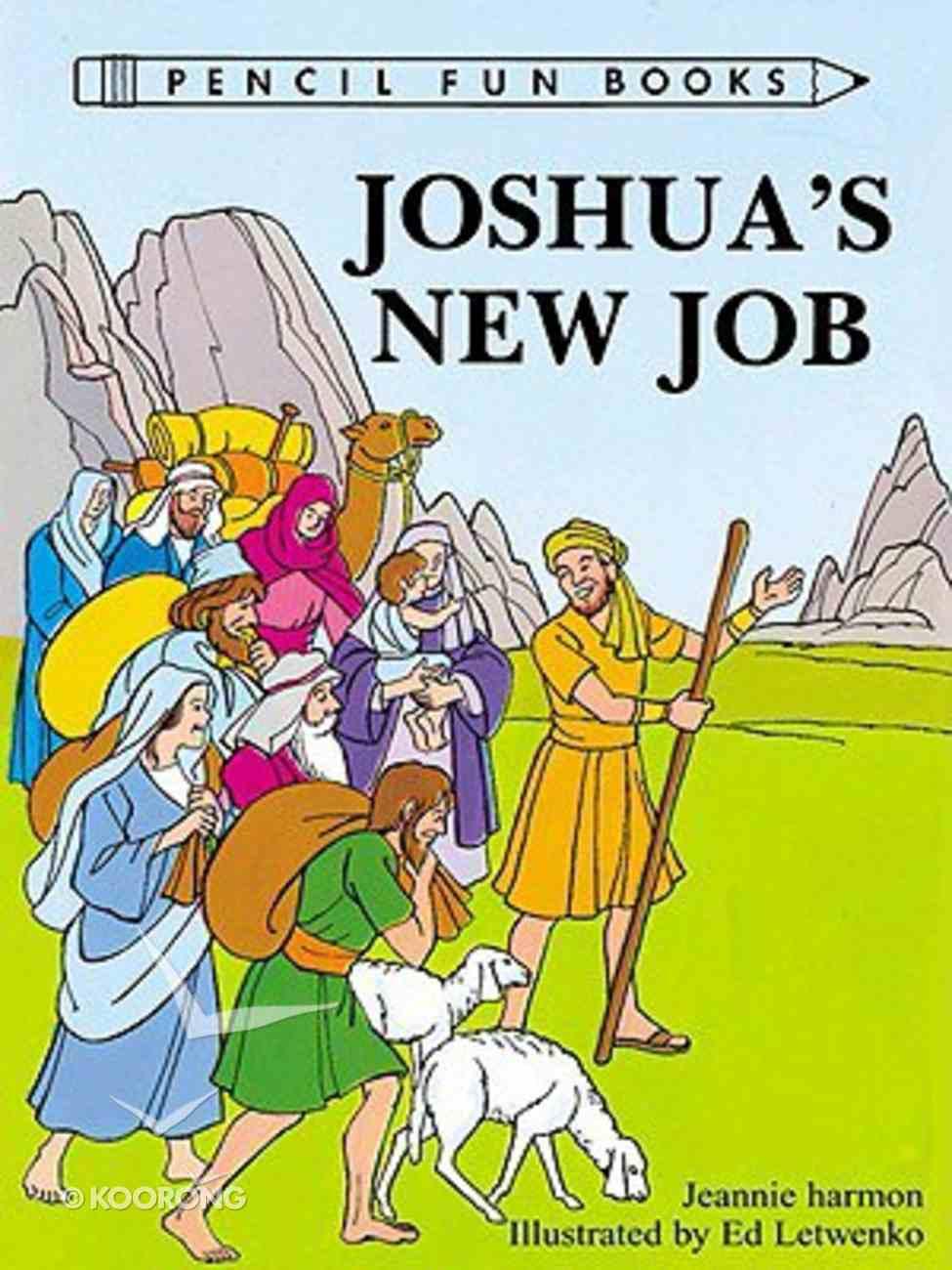 Joshua's New Job (Pencil Fun Books Series) Paperback