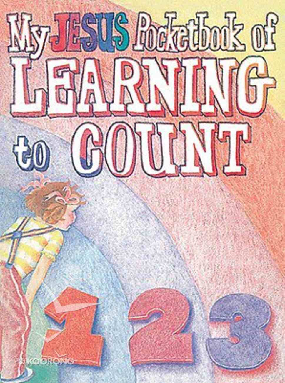 My Jesus Pocketbook of Learning to Count (My Jesus Pocketbook Series) Paperback
