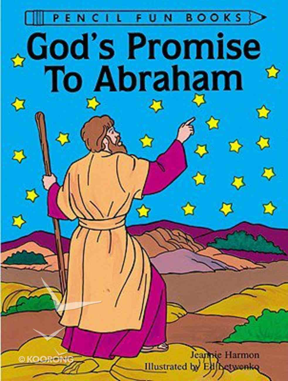 God's Promise to Abraham (Pencil Fun Books Series) Paperback