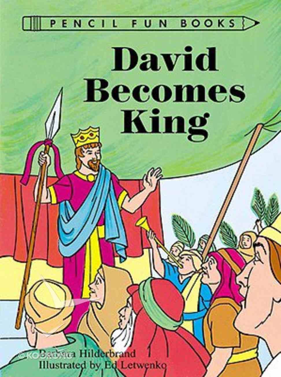 David Becomes King (Pencil Fun Books Series) Paperback