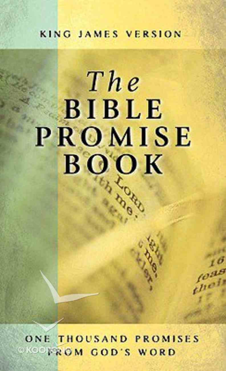 The Bible Promise Book (KJV) (The Bible Promise Book Series) Mass Market