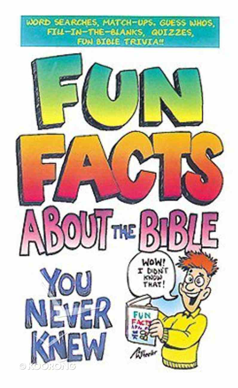 Fun Facts About the Bible You Never Knew Paperback