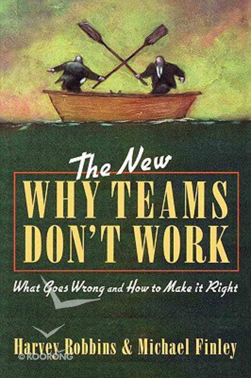 The New Why Teams Don't Work Paperback